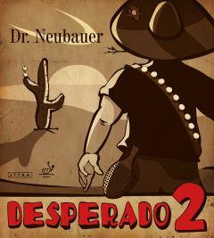 Dr Neubauer Desperado 2